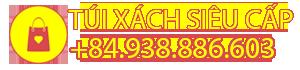 Túi Xách Siêu Cấp® Replica Shop Việt Nam